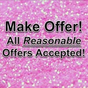 Other - Make a reasonable offer, no low ball offers!
